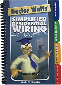 dr watts simplified residential wiring n shapiro 9781933345154 books