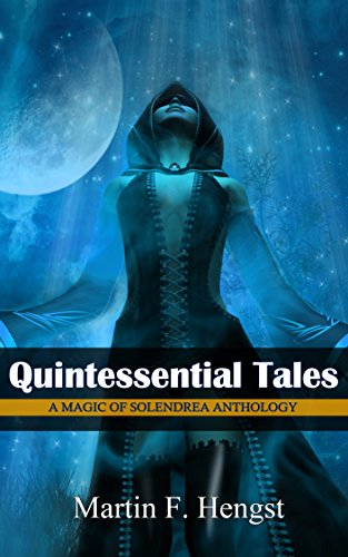 Quintessential Tales by Martin F. Hengst ebook deal