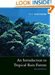 An Introduction to Tropical Rain Forests