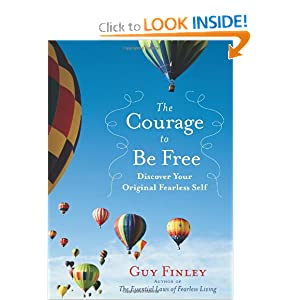 Discover Your Original Fearless Self  - Guy Finley
