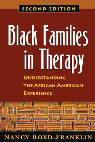Black Families in Therapy: Understanding the African...