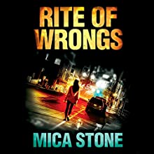 Rite of Wrongs Audiobook by Mica Stone Narrated by Cassandra Campbell