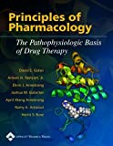 img - for Principles of Pharmacology: The Pathophysiologic Basis of Drug Therapy by David E. Golan (2004-04-13) book / textbook / text book