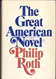 The Great American Novel (0030045169) by Philip Roth