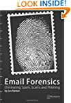 Email Forensics: Eliminating Spam, Sc...