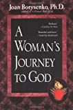 A Womans Journey to God