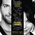 The Silver Linings Playbook: A Novel (       UNABRIDGED) by Matthew Quick Narrated by Ray Porter