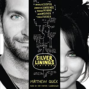 The Silver Linings Playbook: A Novel | [Matthew Quick]