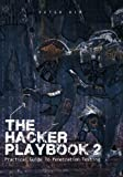 img - for The Hacker Playbook 2: Practical Guide To Penetration Testing book / textbook / text book