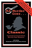 Az Murder Goes: Classic (AZ Murder Goes...)