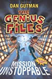 The Genius Files: Mission Unstoppable (0061827665) by Gutman, Dan