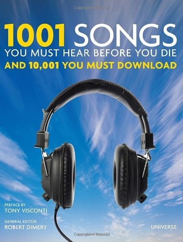 1001-songs-you-must-hear-before-you-die-and-10001-you-must-download