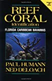 img - for Reef Coral Identification: Florida, Caribbean, Bahamas (Reef Set, Vol. 3) book / textbook / text book