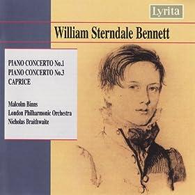 William Sterndale Bennett: Piano Concertos No. 1 & 3