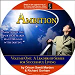 Ambition | Richard Gorham,Orison Swett Marden