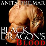 Black Dragon's Blood | Anita Philmar