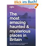 Most Amazing Haunted and Mysterious Places in Britain (Readers Digest)