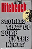 Presents: Stories That Go Bump in the Night (0370300610) by Alfred Hitchcock