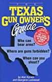 img - for The Texas Gun Owner's Guide - Sixth Edition book / textbook / text book