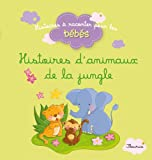 img - for Histoires d'animaux de la jungle (Histoires   raconter pour les b b s) (French Edition) book / textbook / text book