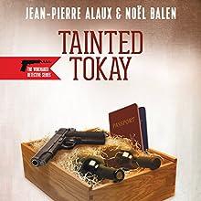 Tainted Tokay (Buveurs en Serie) Audiobook by Jean-Pierre Alaux, Noel Balen, Sally Pane - translator Narrated by Simon Prebble