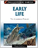 img - for Early Life: The Cambrian Period (Prehistoric Earth) book / textbook / text book