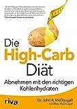 Die High-Carb-Di�t: Abnehmen mit den richtigen Kohlenhydraten