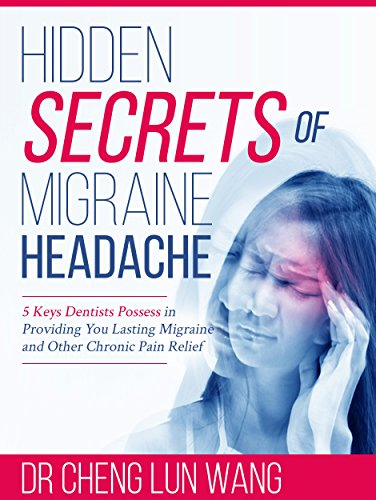 Hidden Secrets of Migraine Headache
