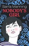 Nobody's Girl (0340883731) by Manning, Sarra