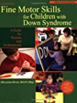 Fine Motor Skills/Child.W/D.Syndrome 2Nd