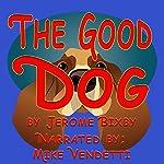 The Good Dog | Jerome Bixby