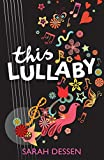 Sarah Dessen Bite: This Lullaby