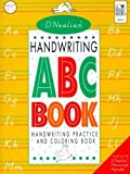 D'Nealian Handwriting ABC Book: Handwriting Practice and Coloring Book (Manuscript)