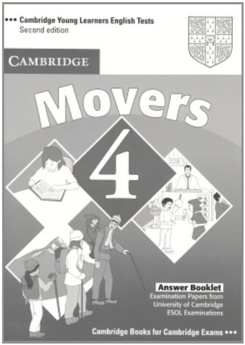 Cambridge Young Learners English Tests Movers 4 Answer Booklet: Examination Papers from the University of Cambridge ESOL Examinations: Level 4