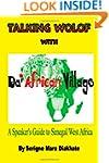 Talking Wolof with Da' African Villag...