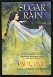 Sugar Rain (The Starbridge chronicles) (1557100292) by Park, Paul