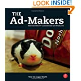The Ad-Makers: How the Best TV Commercials are Produced