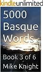 5000 Basque Words: Book 3 of 6 (Essen...