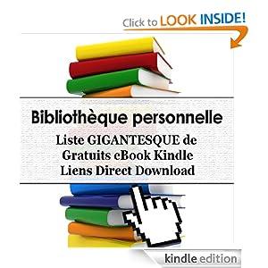 Bibliothèque personnelle - Liste GIGANTESQUE de 1881 Gratuits eBook Kindle Liens Direct Download (Personal Library...