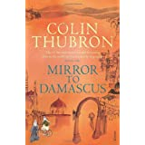 Mirror To Damascusby Colin Thubron