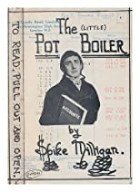 THE LITTLE POT BOILER: A BOOK BASED FREELY ON HIS SEASONAL OVERDRAFT.