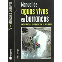 Manual de aguas vivas en barrancos (Manuales Desnivel)