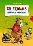 Dr. Brumms verrückte Abenteuer (31 Kurzgeschichten von Dr. Brumm)
