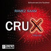 Crux (Nexus-Trilogie 2) | Ramez Naam