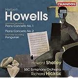 Howells: Concertos pour piano & orchestre n° 1 & 2 - Penguinski