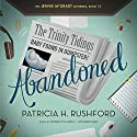 Abandoned: The Jennie McGrady Mysteries, Book 12 (       UNABRIDGED) by Patricia H. Rushford Narrated by Rebecca Gibel