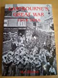 img - for Eastbourne's Great War, 1914-1918 book / textbook / text book
