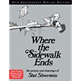 Where The Sidewalk Ends 30th Anniversary Edition: Poems and Drawingsby Shel Silverstein