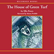 The House of Green Turf: An Inspector Felse Mystery | [Ellis Peters]