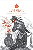 img - for The Great 'Umar Khayyam: A Global Reception of the Rubaiyat (AUP - Leiden University Press) book / textbook / text book
